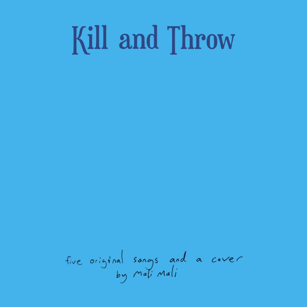 Kill and Throw - Mali Mali